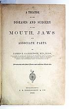 DENTISTRY  GARRETSON, JAMES EDMUND. A Treatise on the Diseases and Surgery of the Mouth and Jaws.  1869