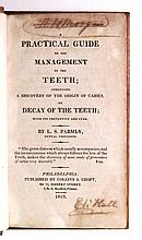 DENTISTRY  PARMLY, LEVI SPEAR. A Practical Guide to the Management of the Teeth.  1819