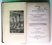 GEOLOGY & MINERALOGY  LYELL, CHARLES, Sir. Principles of Geology.  2 vols. 1837