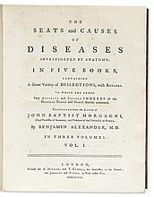 MORGAGNI, GIOVANNI BATTISTA. The Seats and Causes of Diseases investigated by Anatomy.  3 vols.  1769