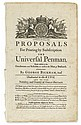 BICKHAM, GEORGE. Proposals For Printing by Subscription The Universal Penman.  Broadside prospectus.  1742