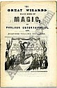 [ANDERSON Professor John Henry] (1814-1874).  The Great Wizard's Hand Book of Magic.  Title vignette of Anderson. 8 pages. 8vo, modern wrappers. Np,