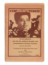 JACKSON, GEORGE. Comrade George. An Investigation into the Life, Political Thought and Assassination of George Jackson, text by Eric Ma