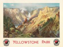 D'APRÈS THOMAS MORAN (1837-1926). YELLOWSTONE PARK / NORTHERN PACIFIC. 1924. 30x40 inches, 76x101 cm. Brown & Bigelow, St. Paul.