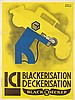 FRANCIS BERNARD (1900-1979). ICI / BLACKERISATION DECKERISATION / BLACK & DECKER. 1930. 62x47 inches, 158x119cm. Paul Martial, Paris., Francis Bernard, $750