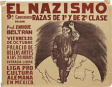 VARIOUS ARTISTS. EL NAZISMO. Group of 10. Circa 1938. Each 19x25 inches, 49x63 cm. Taller Edit. de Grafica Popular, [Mexico.]