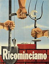 DESIGNER UNKNOWN. RICOMINCIAMO. Circa 1946. 28x21 inches, 71x54 cm.