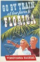 DESIGNER UNKNOWN. GO BY TRAIN / FLORIDA / PENNSYLVANIA RAILROAD. Circa 1941. 40x25 inches, 102x64 cm.