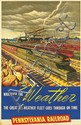 DESIGNER UNKNOWN. WHATEVER THE WEATHER / PENNSYLVANIA RAILROAD. Circa 1941. 40x25 inches, 102x64 cm.