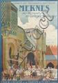 MATTEO BRONDY (1866-1944). MEKNES / SES REMPARTS / SES CORTÈGES MAROCAINS. 1927. 40x28 inches, 101x71 cm. Baconnier, Algiers.