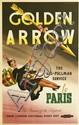 ALAN DURMAN (1905-1963). GOLDEN ARROW / THE ALL - PULLMAN SERVICE TO PARIS. 1960. 39x25 inches, 101x63 cm. Leonard Ripley, London.