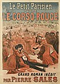DESIGNER UNKNOWN. LE PETIT PARISIEN PUBLIE LE CORSO ROUGE. Circa 1890. 55x38 inches, 140x97 cm. F. Champenois, Paris.