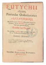 EUTYCHIUS [SA'ID IBN AL-BATRIQ], Patriarch of Alexandria.  Ecclesiae suae origines.  1642