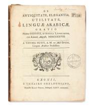 GRAMMARS, DICTIONARIES, etc.  HUNT, THOMAS. De antiquitate, elegantia, utilitate, linguae Arabicae, oratio.  1739