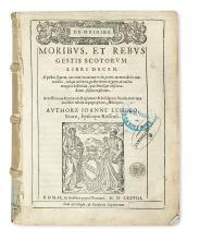 LESLIE, JOHN. De origine, moribus, et rebus gestis Scotorum libri decem.  1578.  Lacks the map.
