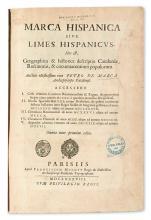 MARCA, PIERRE DE. Marca Hispanica, sive Limes Hispanicus; hoc est, geographica & historica descriptio Cataloniae.  1688