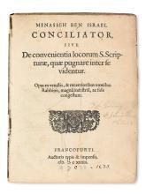 MENASSEH BEN ISRAEL. Conciliator: sive, De convenientia locorum S. Scripturae, quae pugnare inter se videntur.  1633