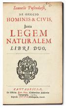 PUFENDORF, SAMUEL, Freiherr von.  De officio hominis & civis juxta legem naturalem libri duo.  1682