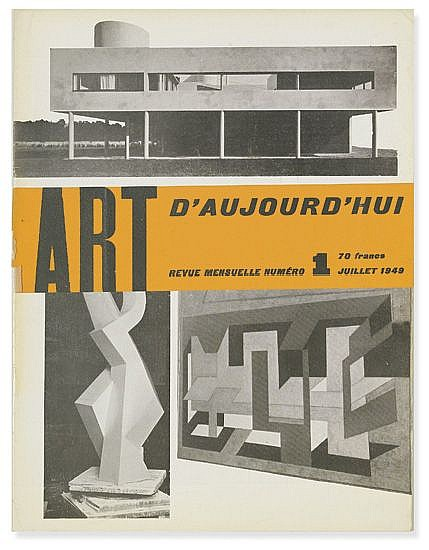 (ART JOURNALS.) Bloc, André; Pillet, Edgar; and Faucheux, Pierre, Editors. Art d'Aujourd'hui, Revue Mensuelle. July 1949-December 195