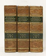 GORTON, John:  The Topographical Dictionary of Great Britain and Ireland,  Three volumes.  1833, with folding county maps as called for, half calf   (3)