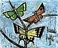 Bernard Buffet (1928 - 1999)  Trois papillons,1996 Huile sur masonite Signée en bas à droite 46 x 55 cm - 18 x 21 5/8 in