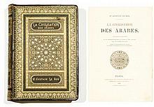 Dr GUSTAVE LE BON LA CIVILISATION DES ARABES In-4° relié plein chagrin éditeur marron, illustré sur les plats d'une plaque signée de...