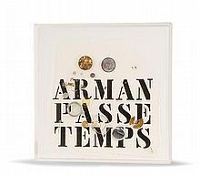 Arman (1928-2005) PASSE-TEMPS, 1971