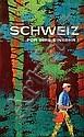 Poster: Schweiz - Für lhre Einkehr