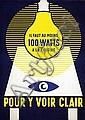 Poster: 100 Watts - pour y voir clair
