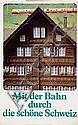Poster: SBB - Mit der Bahn..