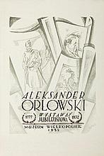 Jan Jerzy Wroniecki (1890 - 1948) Aleksander Orlowski - exhibition poster, 1932