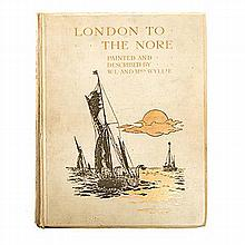 Wyllie, W. L. & Mrs. LONDON TO THE NORE London: A & C Black, 1905 Deluxe, F