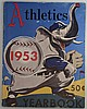 1953 Philadelphia Athletics Yearbook