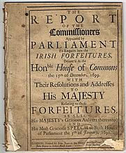 1700-1701: The Report of The Committees Appointed by Parliament to Enquire into the Irish Forfeitures...