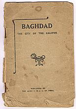 Lavy, Rev. E. E., Archer, Prof. John Clark et. Al. Baghdad the City of the Caliphs