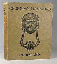 Georgian Mansions in Ireland by Thomas Sadleir and Page L. Dickinson.