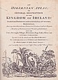 1798: An Hibernian Atlas; or General Description of the Kingdom of Ireland...