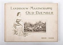 Naamloze Vennootschap Landbouw Maatschappij Oud-Djember 1859 - 1909