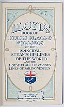 [Flags] Lloyds book of house flags & funnels  -  of the principal steamship lines of the world and the house flags of various lines of sailing vessels. Londen, Lloyds Royal Exchange, (1912), (36)p.25
