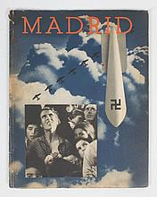 [Spanish Civil War] Madrid  -  Barcelona, Impres en Els Tallers Industries Grafiques Seix I Barral, February 1937, 92 p., text in Portuguese, Spanish, French and English, with 3 double