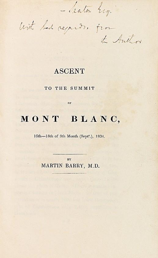 BARRY (Martin). Ascent to the Summit of Mont Blanc, 16th-18th of 9th Month (September), 1834. S.l.n.n. À la fin: Londres, H. Teape and Son, s.d. Plaquette in-8 de 40 pp., demi-basane maroquinée vert foncé, non rogné (Reliure de l'époque).