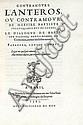FULGOSE (Baptiste). Contramours. L'Antéros ou contramour. Le dialogue de Baptiste Platine. Paradoxe contre l'amour. Paris, Martin le jeune, 1581. In-4, maroquin rouge, triple filet, dos orné, dentelle intérieure, tranches dorées sur marbrure (Brany).