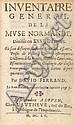 FERRAND (David). Inventaire general de la muse normande. Rouen, chez l'auteur, 1655. 3 parties en un volume in-8, maroquin rouge, décor doré à la Du Seuil sur les plats, dos orné, dentelle intérieure, tranches dorées (Hardy- Mennil).