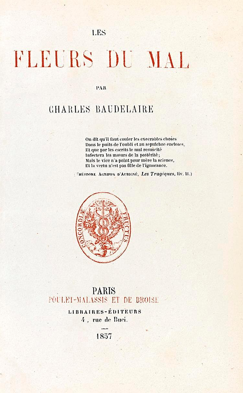 BAUDELAIRE (Charles). Les Fleurs du Mal. Paris, Poulet-Malassis et de Broise, 1857. In-12, maroquin rouge janséniste, coiffes et coupes guillochées le long des coins, bordure intérieure dorée, tête dorée, étui bordé (Durvand).