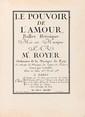 Joseph Nicolas Pancrace ROYER (1705-1755). Le Pouvoir de l'Amour, Ballet héroïque (Paris, Boivin, Le Clerc, 1743) ; in-folio, plein veau, XXIV et 124 pp. (reliure de l'époque).