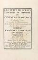 Nicolas BERNIER (1664-1734). Les Nuits de Sceaux, Concerts de chambres ou Cantates françoises à plusieurs voix, en matière de divertissements meslez d'airs de violon et autres symphonies avec la basse continue dédiez à la Duchesse du