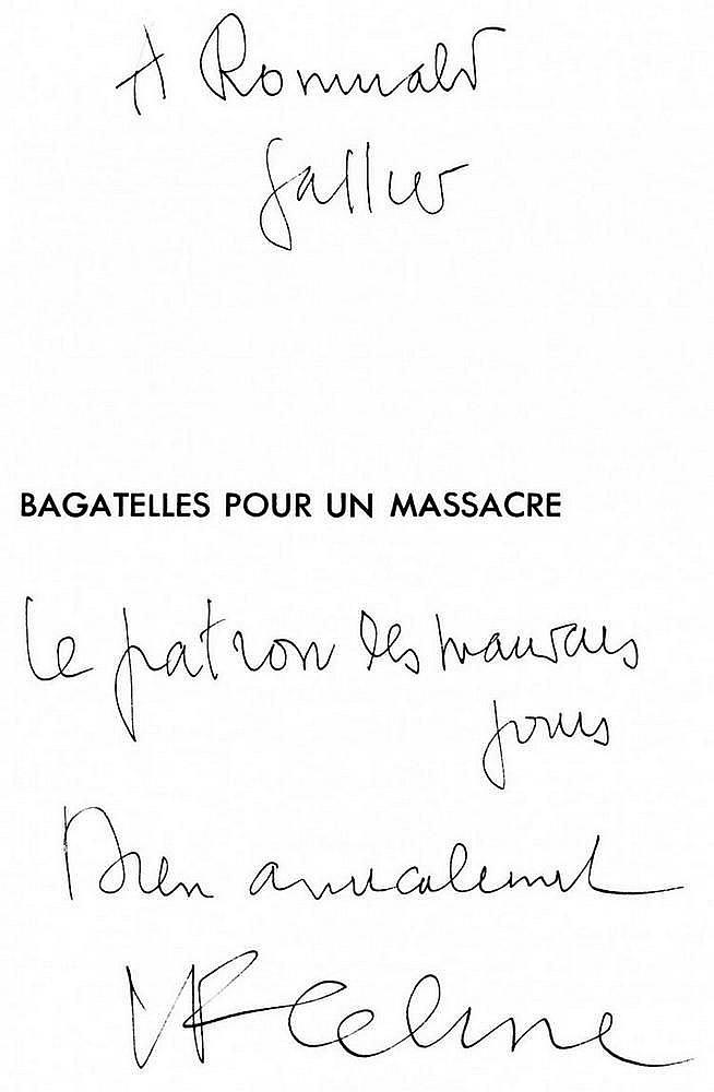 CÉLINE (Louis-Ferdinand). Bagatelles pour un massacre. Paris, Denoël, [1937]. In-8, broché, non rogné, non coupé.