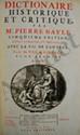 BAYLE (Pierre) - Dictionnaire historique et critique