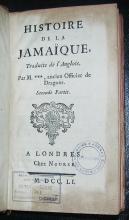 Histoire de la Jamaique, Traduite de l'Anglois. Par M. *** [Joseph Raulin], ancient Officer de Dragons..