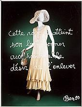 BEN (Né en 1935) CETTE ROBE A ATTEINT SON BUT : DONNER AUX HOMMES LE DESIR DE L'ENLEVER - 1990 Acrylique sur photographie couleur